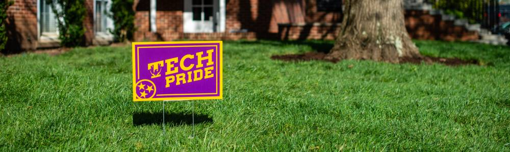 Tech Pride Sign in front of Derryberry Hall.