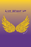 Creative Services Portfolio: Live Wings Up