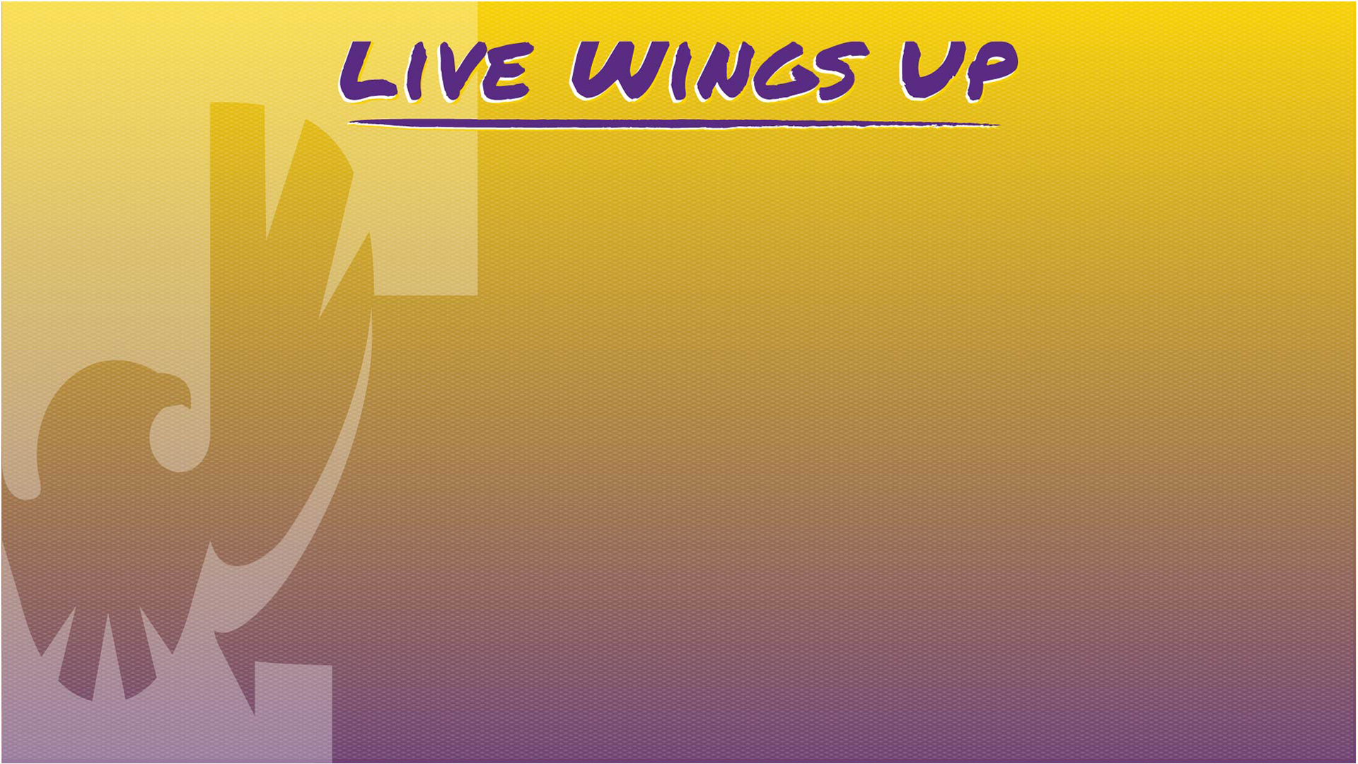 Zoom Background - Live Wings Up