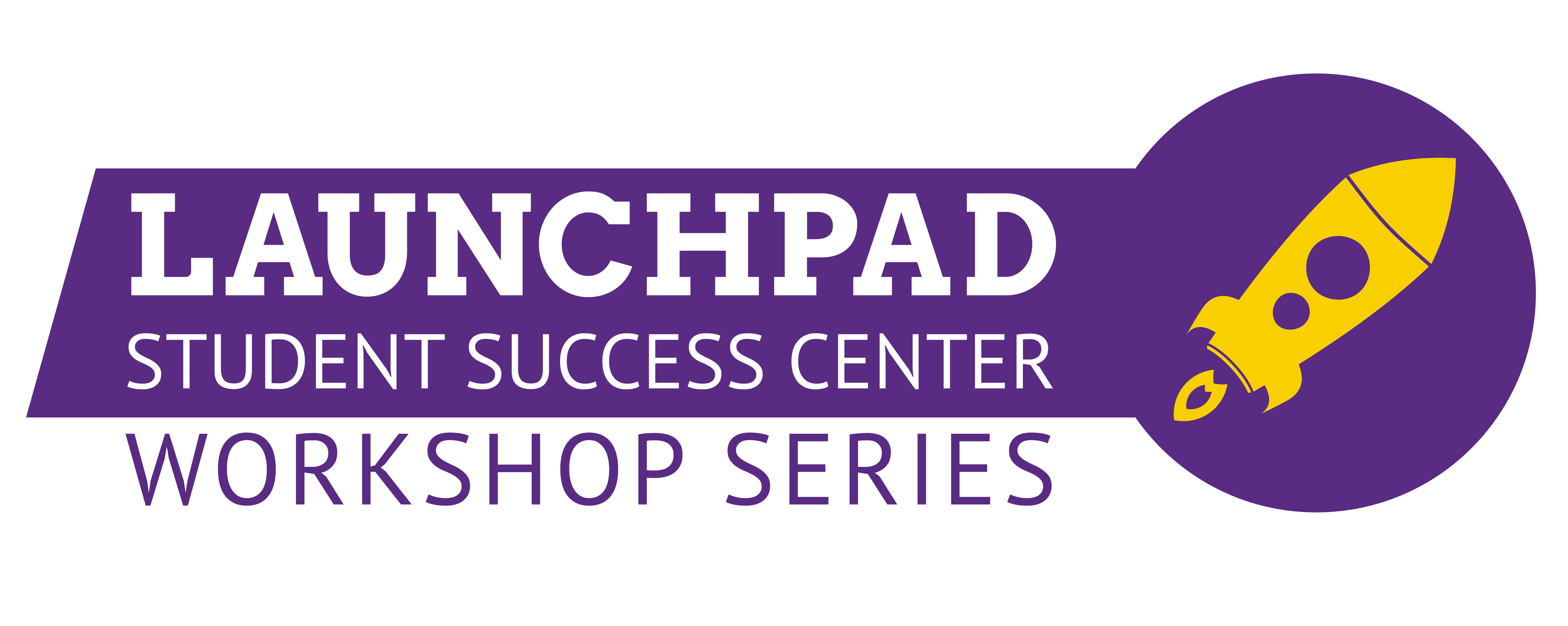 Image of the Launchpad Student Success Center workshop series logo with rocket.