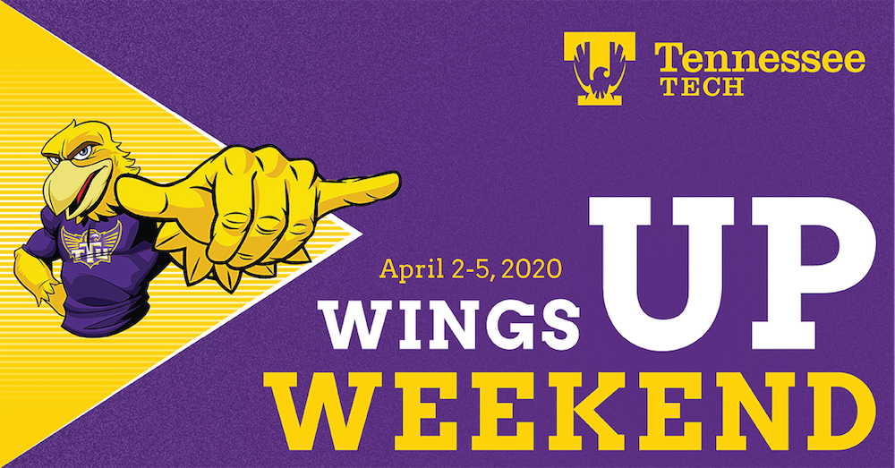 "Awesome Eagle is giving a ""wings up"" sign with his left hand. The graphic reads ""Tennessee Tech Wings Up Weekend: April 2-5, 2020"