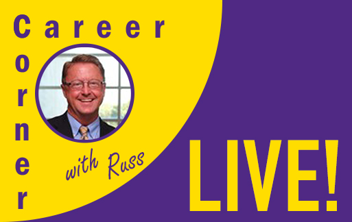 Career Corner with Russ Live!