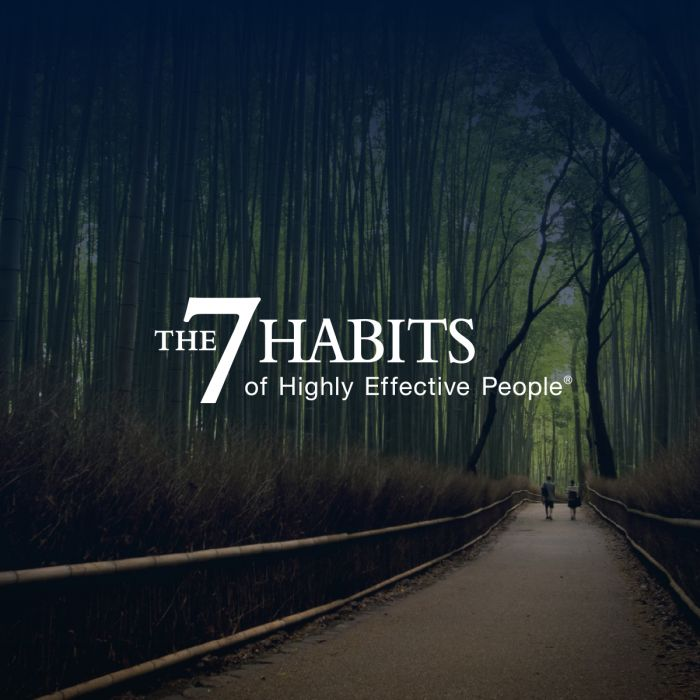 "an image of two people walking on a path through a forest. The graphic reads ""The 7 Habits of Highly Effective People."""
