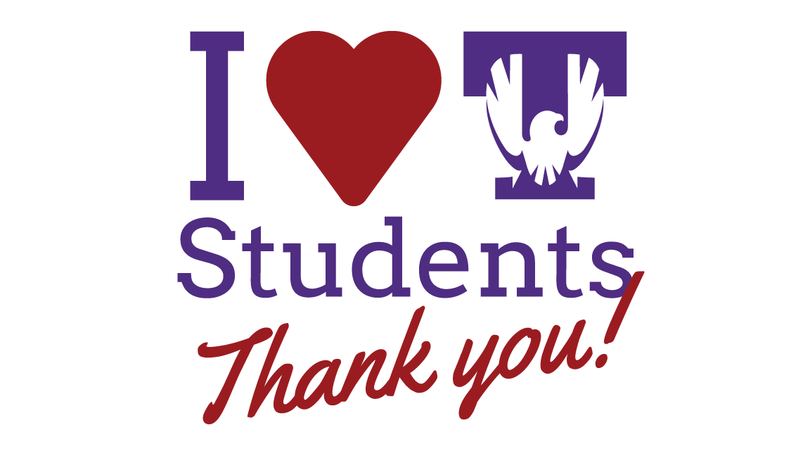 "A graphic reading ""I Heart Tech Students; Thank you!"""